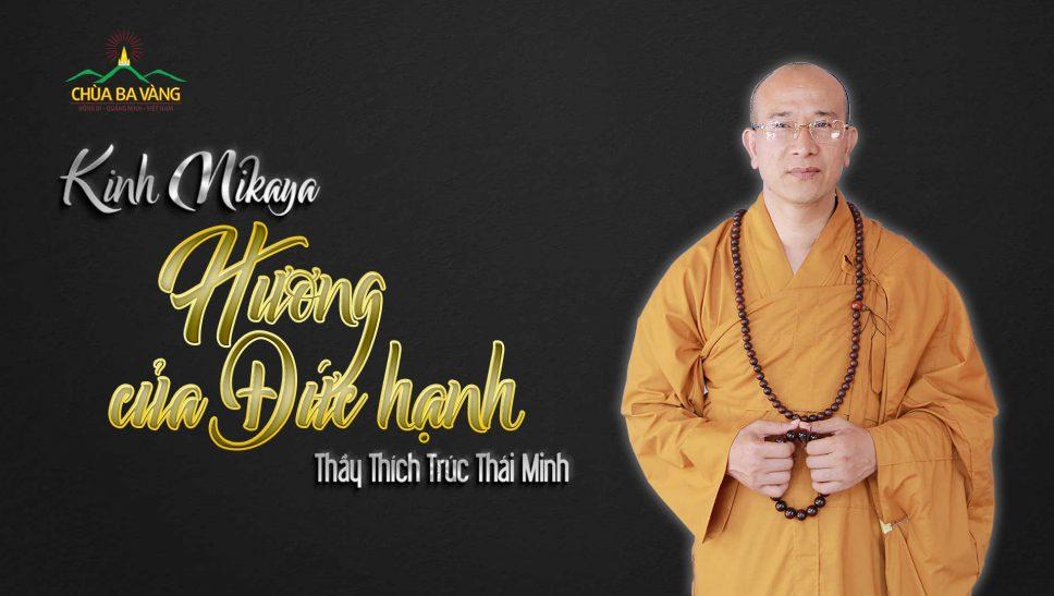 Hương của người đức hạnh chùa Ba Vàng.