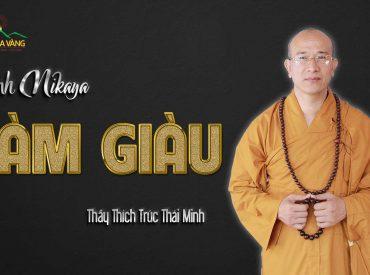 Làm giàu chùa Ba Vàng.