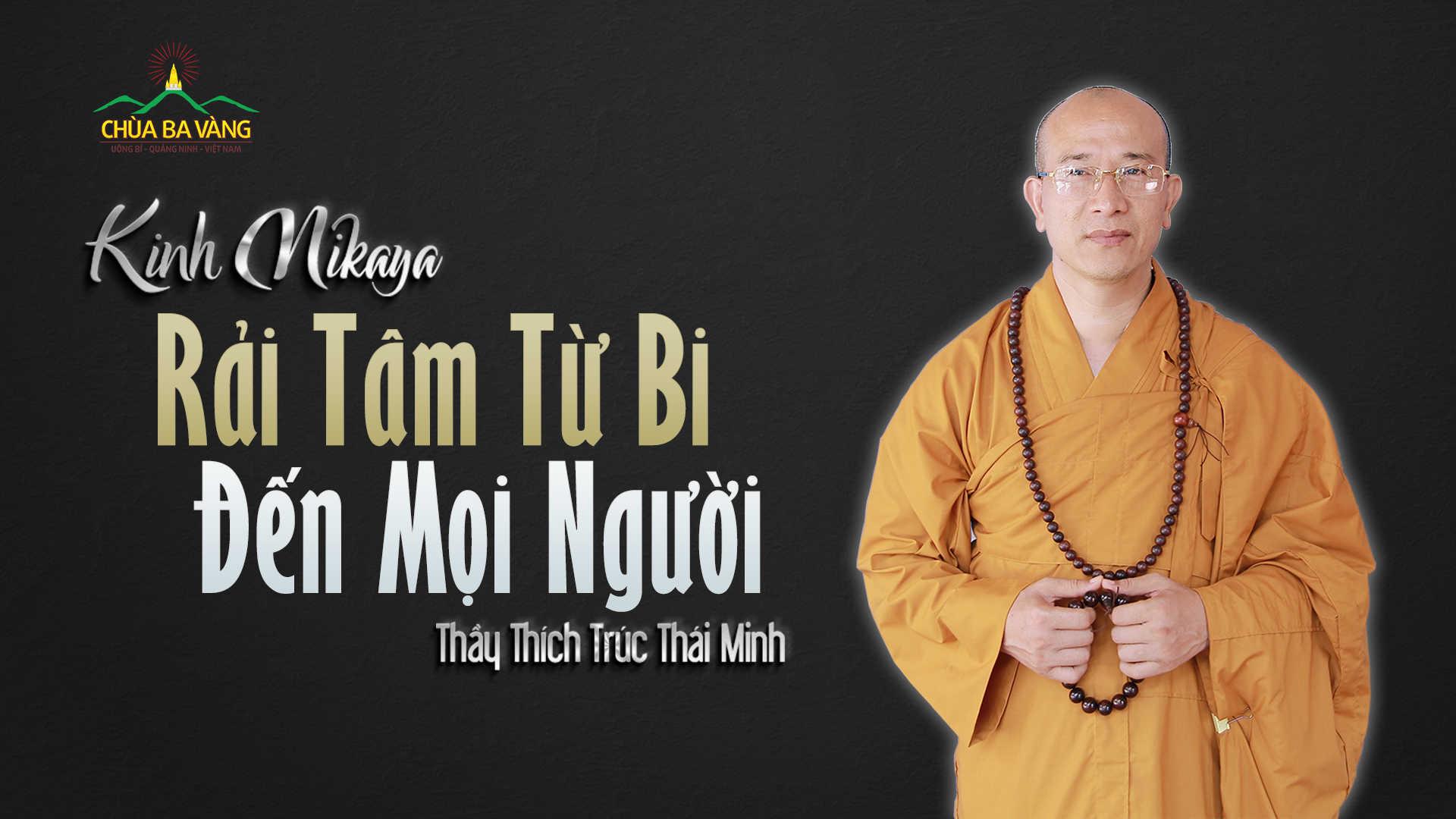 Rải tâm từ bi đến mọi người chùa Ba Vàng.