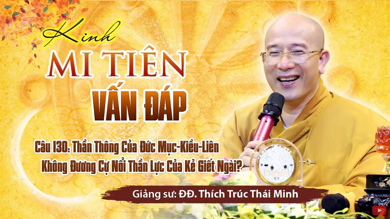 Kinh Mi Tiên vấn đáp câu 130 thần thông của Đức Mục Kiều Liên.