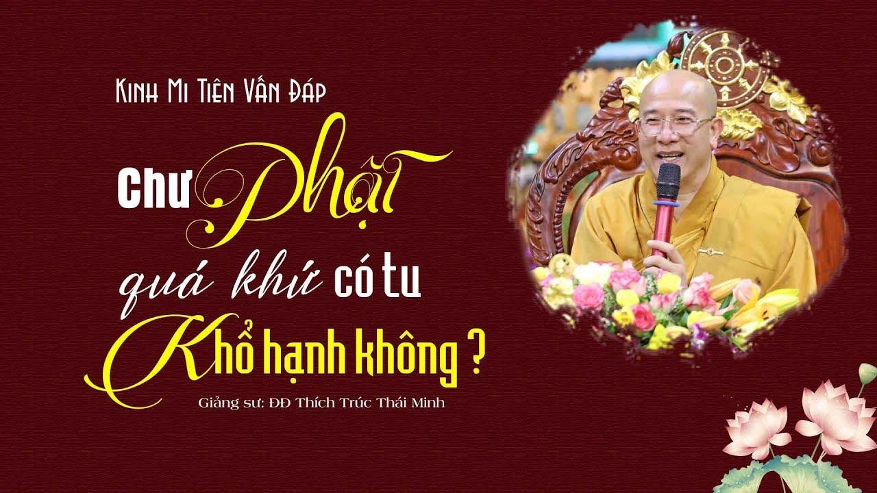 Chư Phật quá khứ có tu khổ hạnh không.