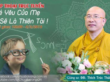 Thầy Thích Trúc Thái Minh Chùa Ba Vàng
