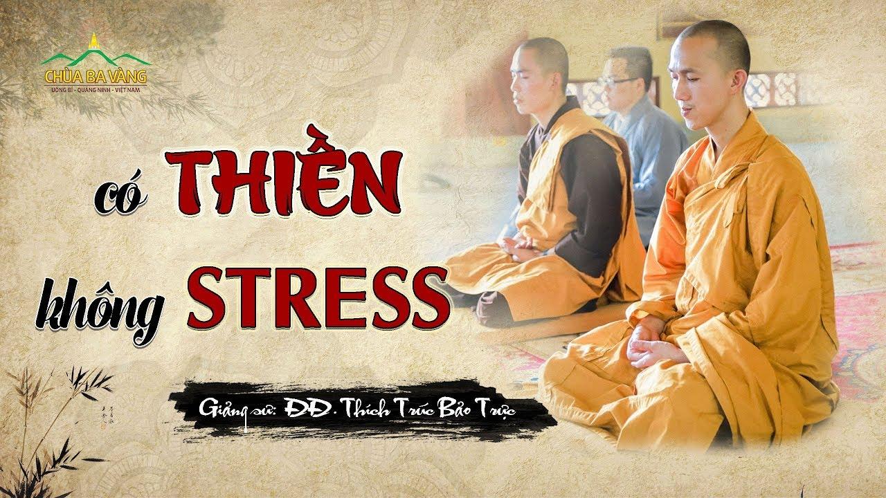 Có Thiền Không Stress.