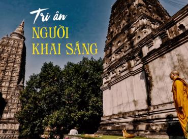 Tri ân Người khai sáng - Thầy Thích Trúc Thái Minh