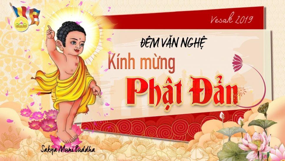 Ấn tượng đêm văn nghệ kính mừng Phật đản chùa Ba Vàng