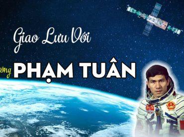 Giao lưu với anh hùng vũ trụ Trung tướng Phạm Tuân