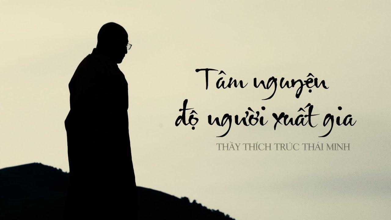Tâm nguyện độ người xuất gia của Thầy Thích Trúc Thái Minh - Chùa Ba Vàng