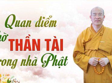 Thờ thần tài theo góc nhìn đạo Phật