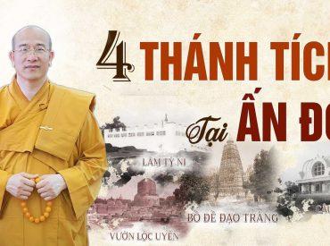 4 thánh tích tại Ấn Độ khẳng định Đức Phật hoàn toàn là có thật