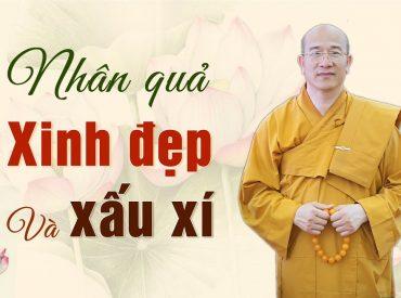 Lời Phật dạy về nhân quả của đẹp và xấu