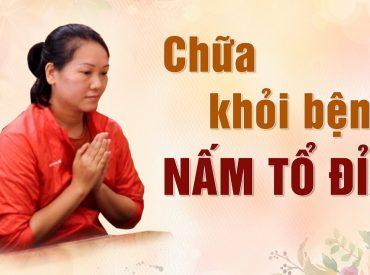 Phật pháp nhiệm màu - hành trình chữa khỏi bệnh nấm tổ đỉa nhờ tu tập Phật pháp