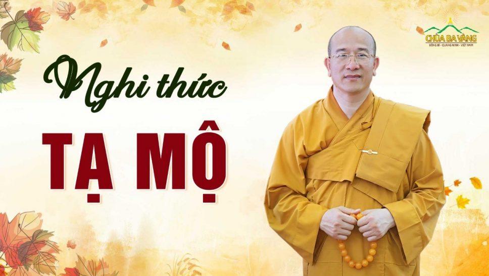 Hưỡng dẫn nghi thức tạ mộ cuối năm (Văn khấn cúng tạ mộ cuối năm) Thầy Thích Trúc Thái Minh