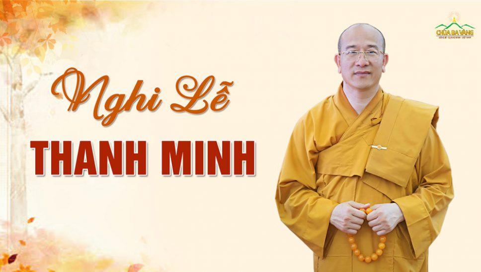 Hướng dẫn cúng nghi lễ Thanh Minh Thầy Thích Trúc Thái Minh - Chùa Ba Vàng
