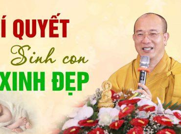 Bí quyết sinh con xinh đẹp theo lời Phật dạy