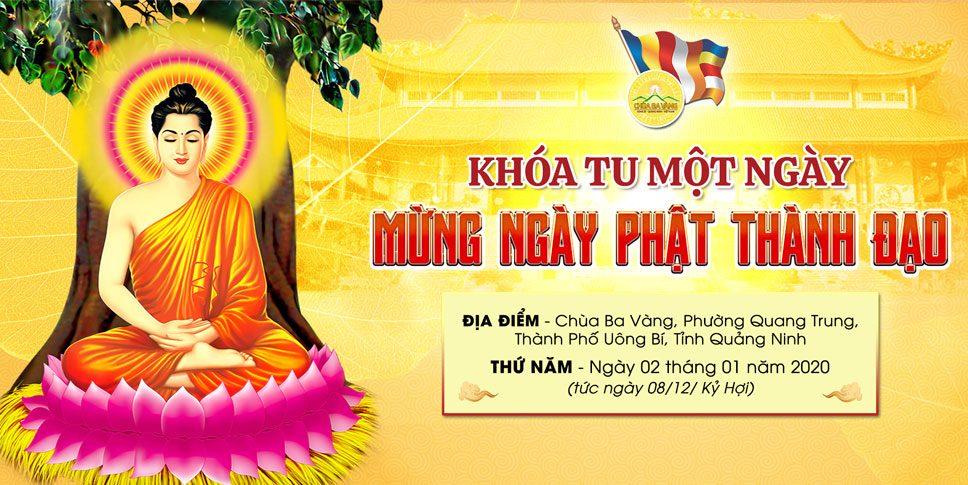 Chùa Ba Vàng thông báo khóa tu một ngày mừng ngày Phật thành đạo - Thầy Thích Trúc Thái Minh