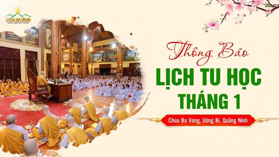 Thông báo lịch tu học định kỳ tháng 1 năm 2020 chùa Ba Vàng - Thầy Thích Trúc Thái Minh