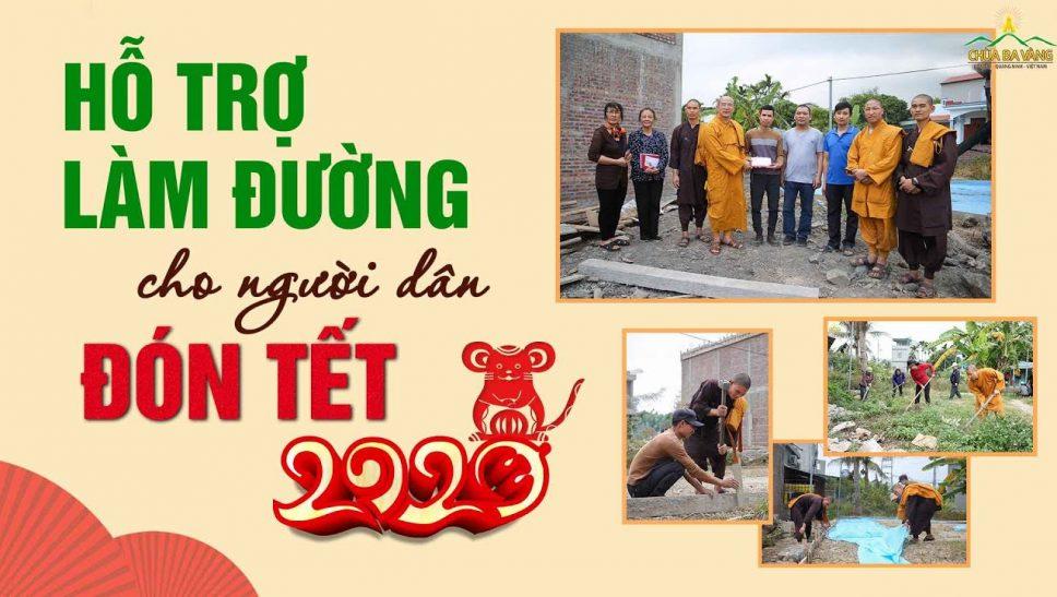 Chùa Ba Vàng hỗ trợ làm đường bê tông cho người dân đón tết Canh Tý 2020