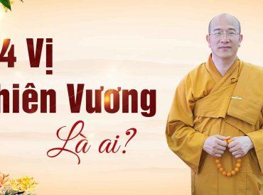 Tứ Đại Thiên Vương trong đạo Phật là ai?