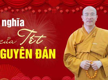 Nguồn gốc và ý nghĩa của Tết Nguyên Đán theo quan điểm của Đạo Phật