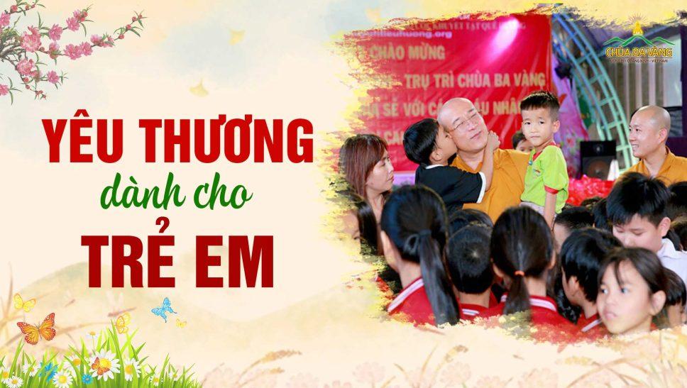 """Yêu thương dành cho các bé tại Trung tâm Nhân đạo """"Quê Hương"""""""