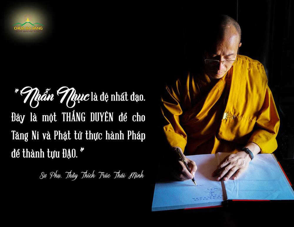 Lời chỉ dạy của Sư Phụ về chữ nhẫn