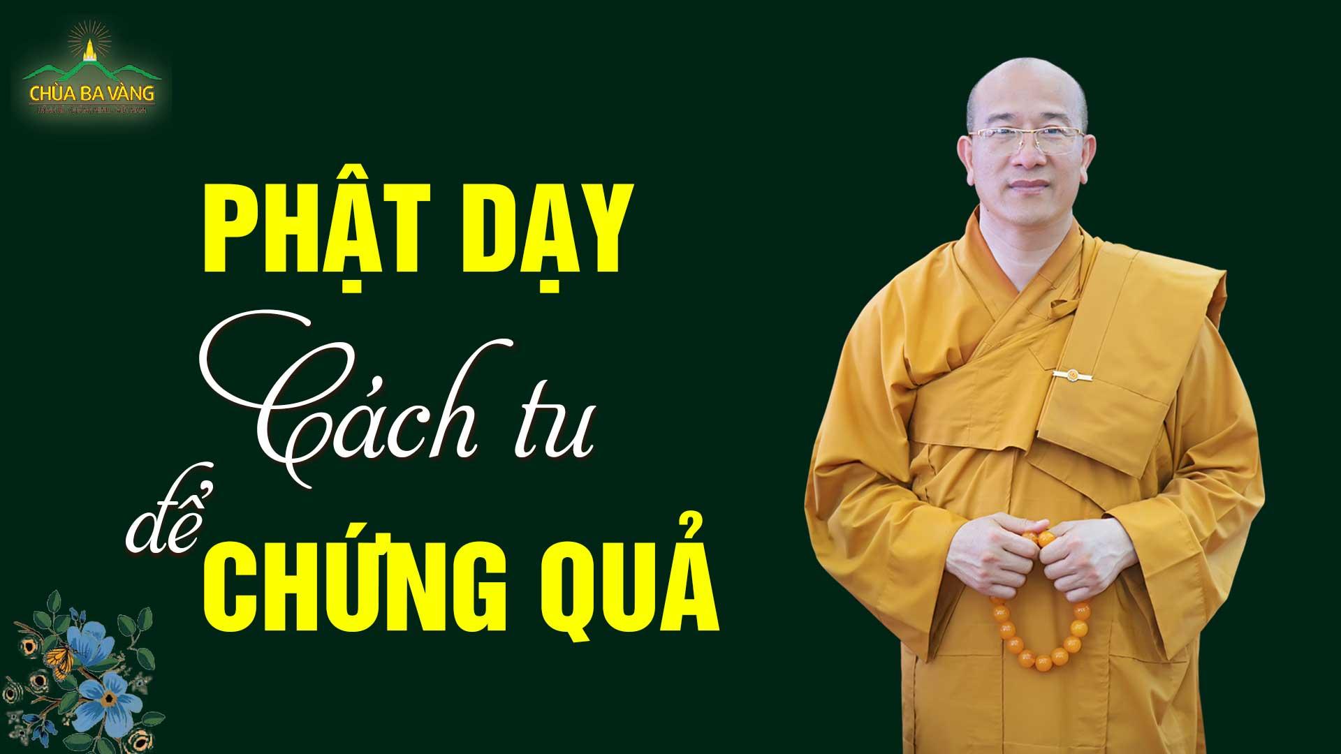 Phật dạy cách tu sao để chứng quả Tu-đà-hoàn?