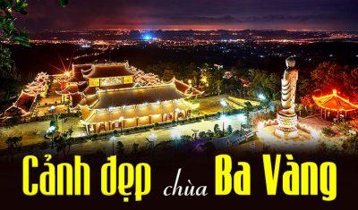 Cảnh đẹp chùa Ba Vàng