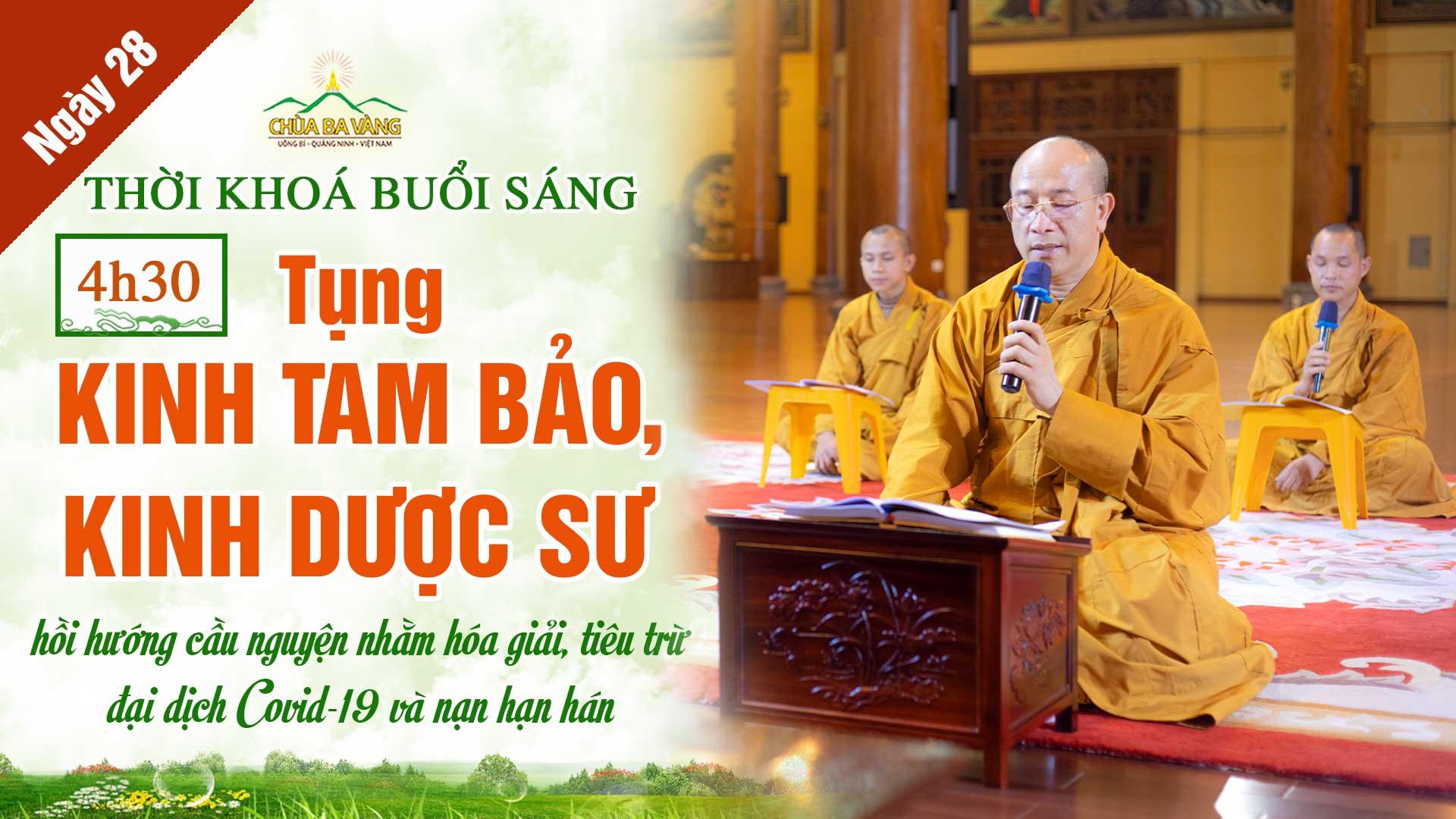 [Ngày 28 – Khóa lễ sáng] Chương trình dành cho Phật tử tu tập tại nhà hồi hướng cầu nguyện nhằm hóa giải, tiêu trừ đại dịch COVID-19 và nạn hạn hán
