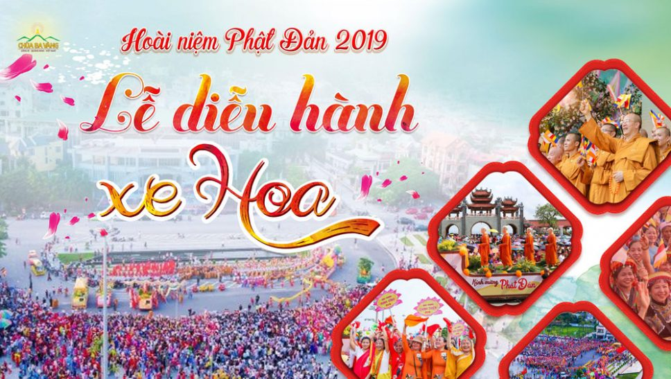 Kính mừng mùa Phật Đản 2020, hoài niệm về Phật Đản 2019