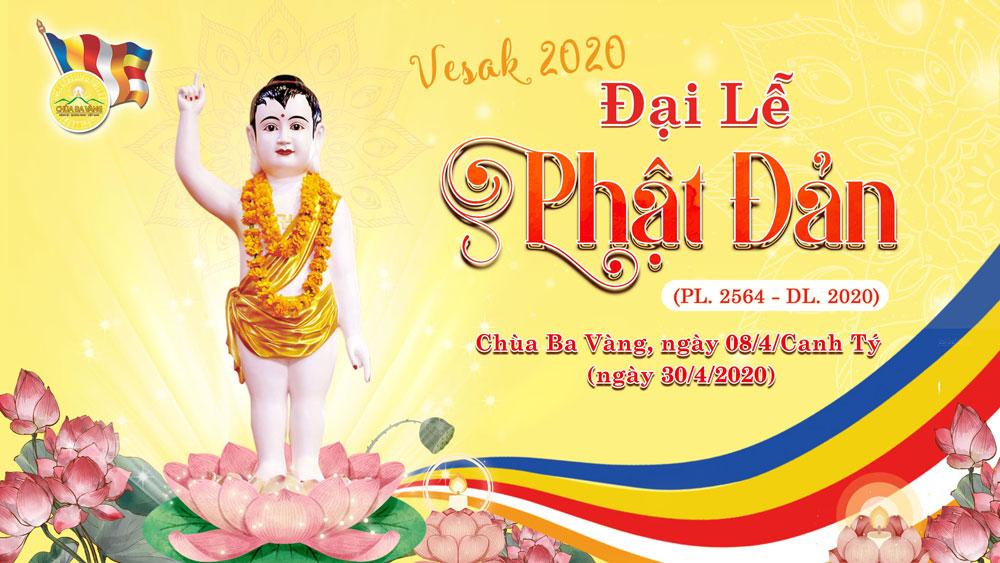 Chương trình trực tuyến Đại lễ Phật Đản Chùa Ba Vàng 2020