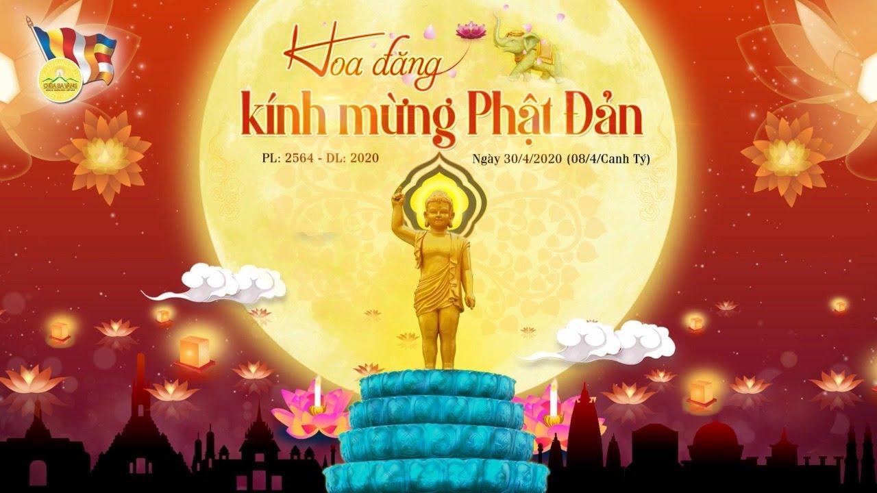 Đêm hoa đăng kính mừng Khánh đản được chùa Ba Vàng tổ chức tối ngày 30/4/2020 nhằm tri ân tới sự ra đời của Đức Thế Tôn