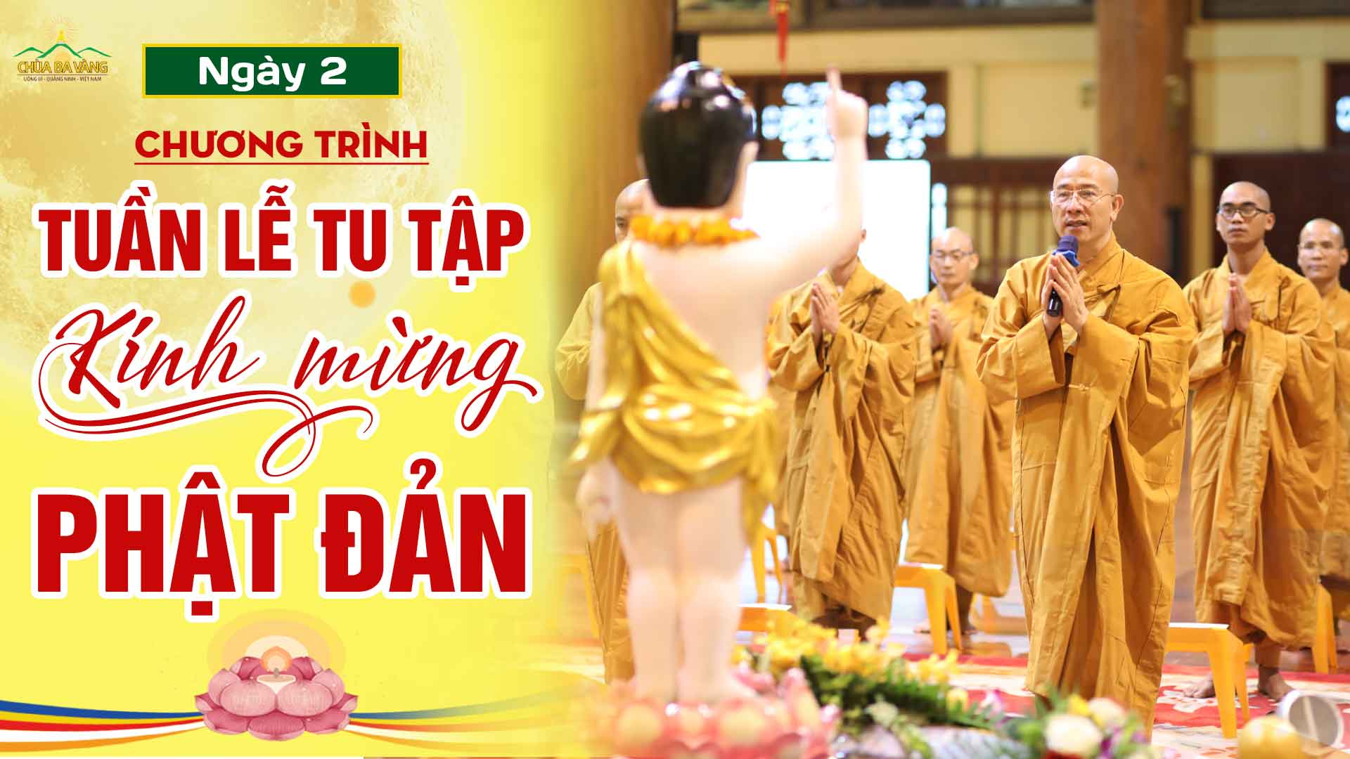 [Ngày 2] Chương trình tuần lễ tu tập kính mừng Phật đản