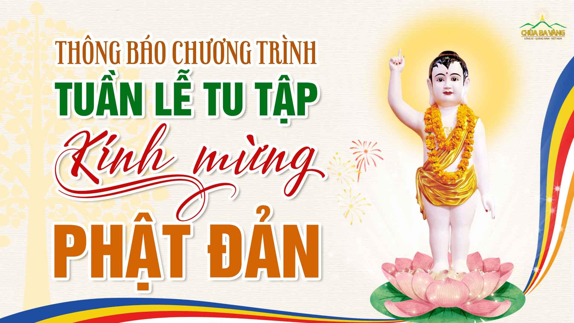 Thông báo chương trình tuần lễ tu tập kính mừng Phật đản