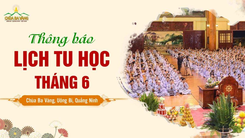 Thông báo lịch tu học định kỳ tháng 6 năm 2020 tại chùa Ba Vàng