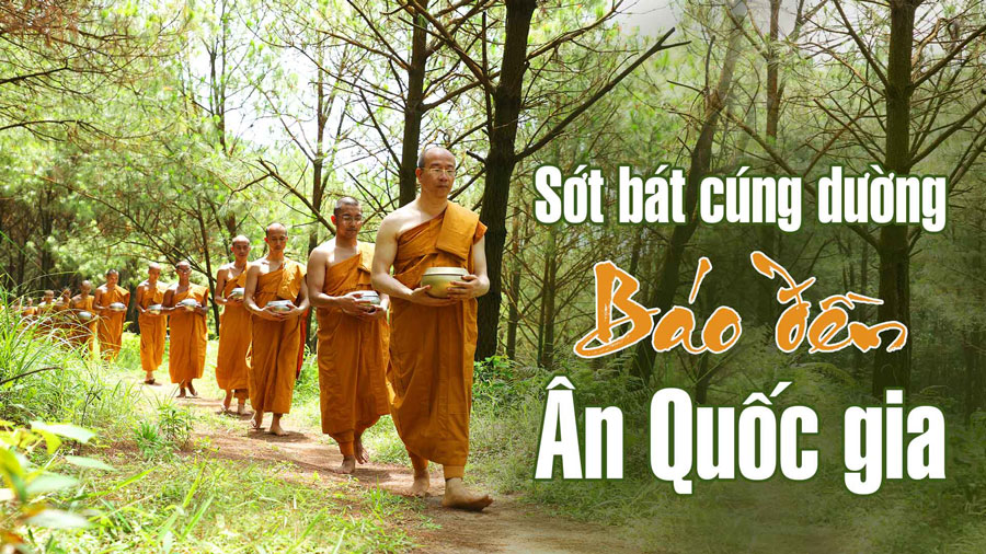 Cùng nhìn lại chương trình sớt bát cúng dường chư Tăng báo đền ân Tổ quốc của các Phật tử CLB Cúc Vàng