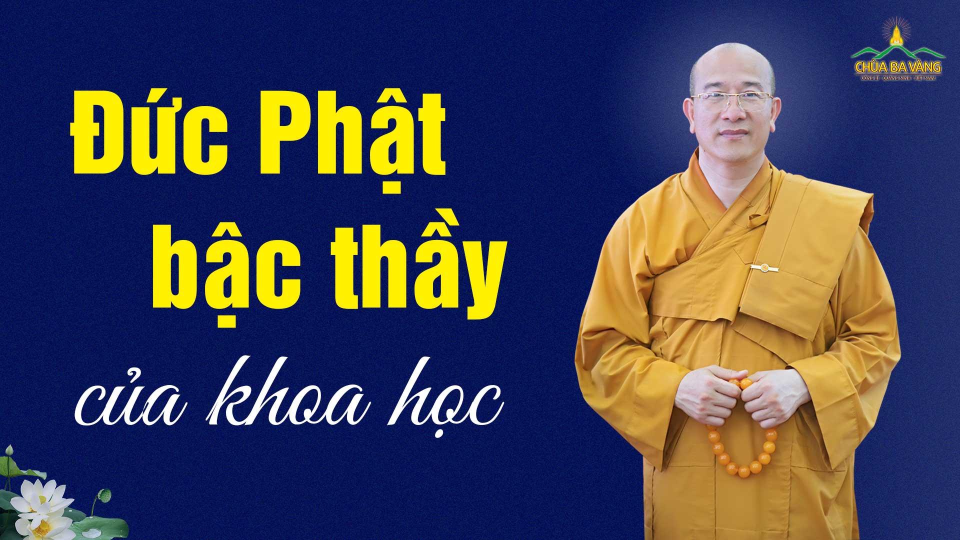 Đức Phật là bậc thầy của các nhà khoa học