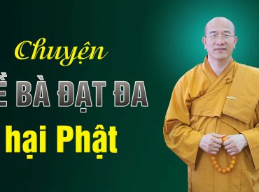 Bài học ý nghĩa đằng sau chuyện Đề Bà Đạt Đa hại Phật