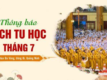 Thông báo lịch tu học định kỳ tháng 7 Chùa Ba Vàng, Uông Bí, Quảng Ninh