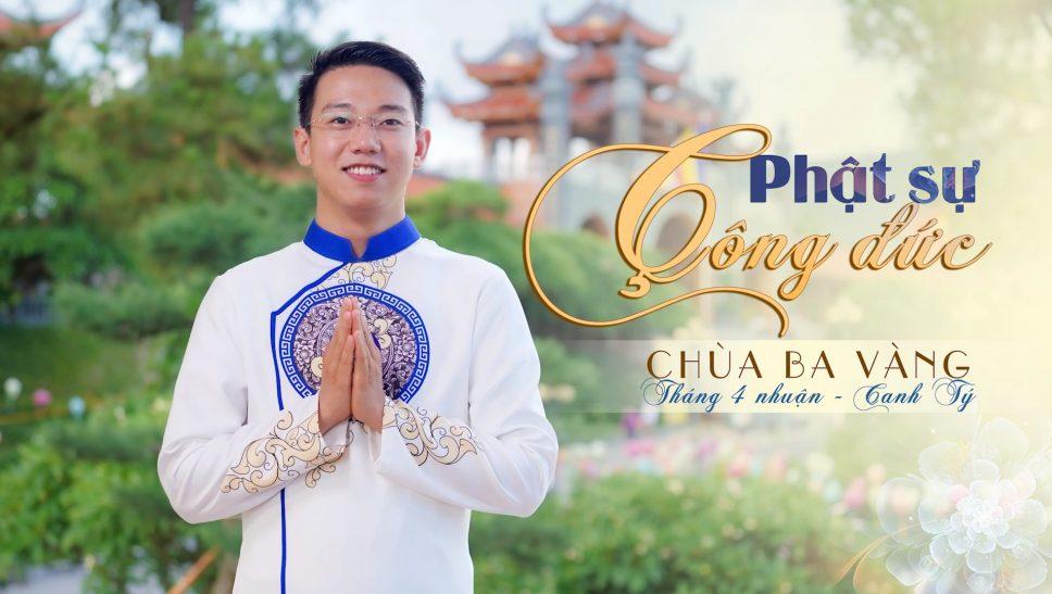 Bản tin Phật sự công đức tháng 4 nhuận, năm Canh Tý - chùa Ba Vàng