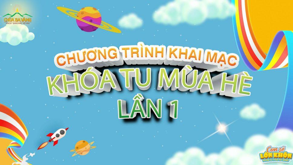 Chương trình trực tuyến Khóa tu mùa hè chùa Ba Vàng