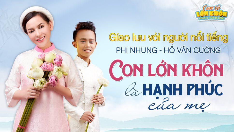 Giao lưu với người nổi tiếng ca sĩ Phi Nhung và Hồ Văn Cường