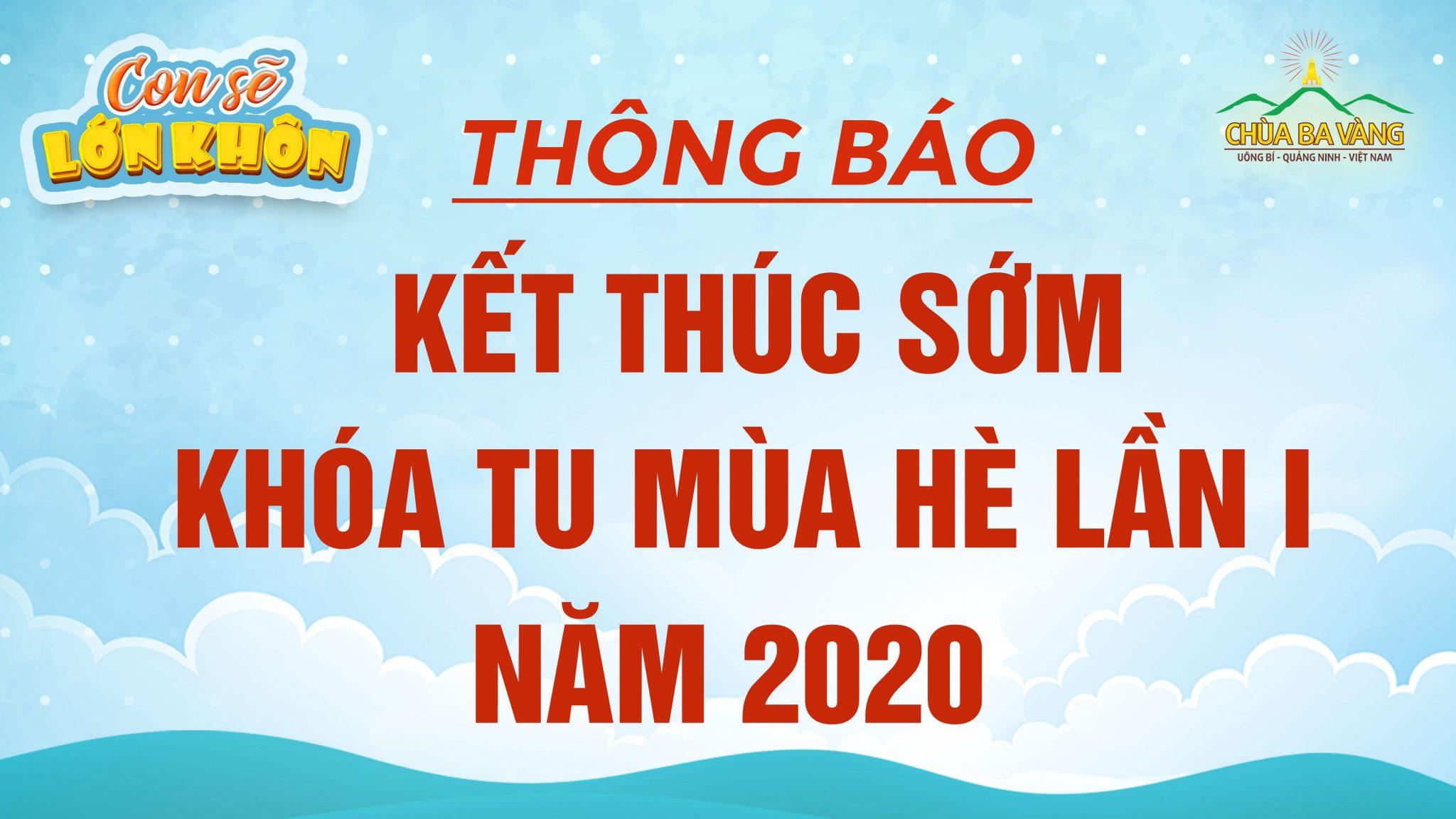 Thông báo kết thúc sớm Khóa tu mùa hè lần 1 năm 2020 tại chùa Ba Vàng