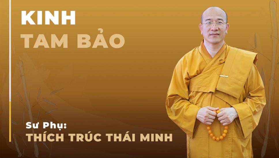 Kinh Tam Bảo Thầy Thích Trúc Thái Minh