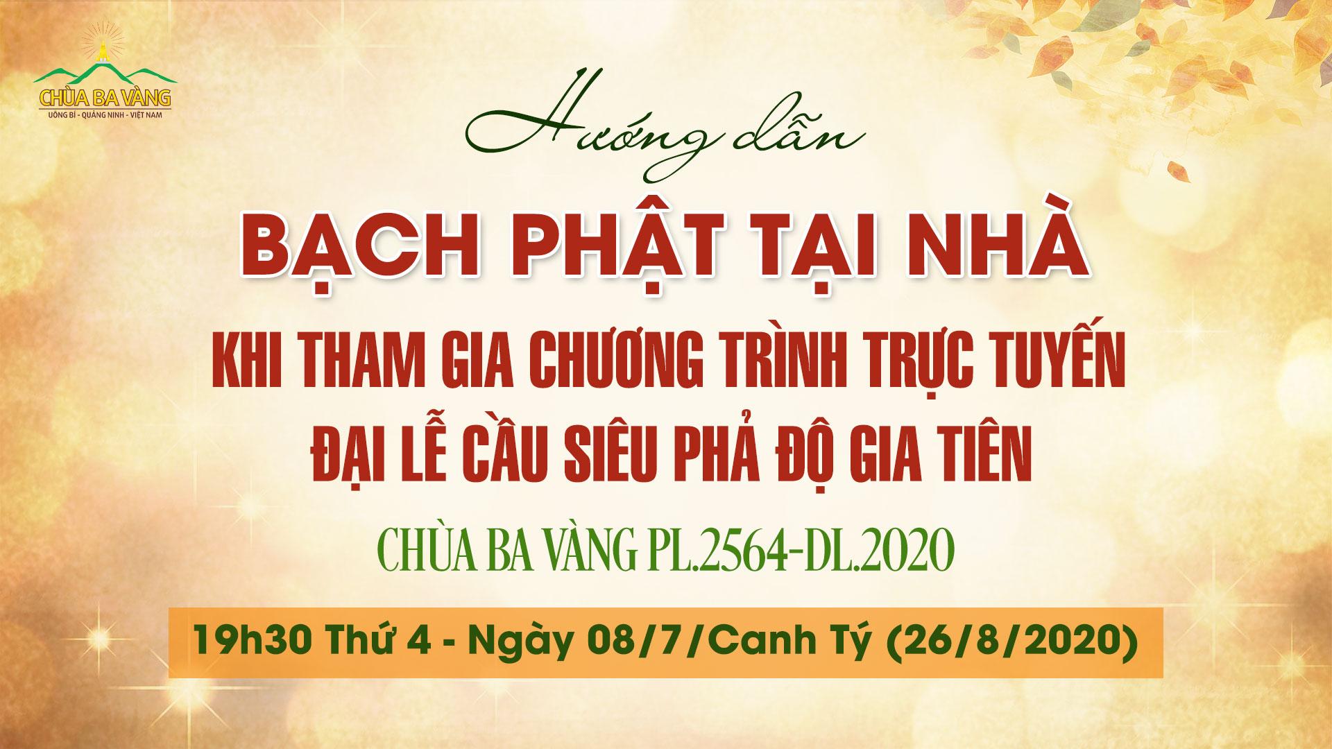 Hướng dẫn bạch Phật tại nhà khi tham gia chương trình trực tuyến Đại lễ Cầu siêu Phả độ gia tiên