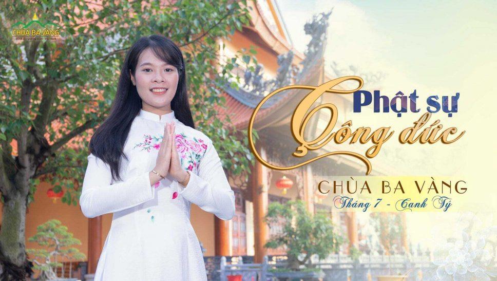 Phật sự công đức tháng 7, năm Canh Tý