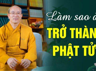 Làm sao để trở thành Phật tử