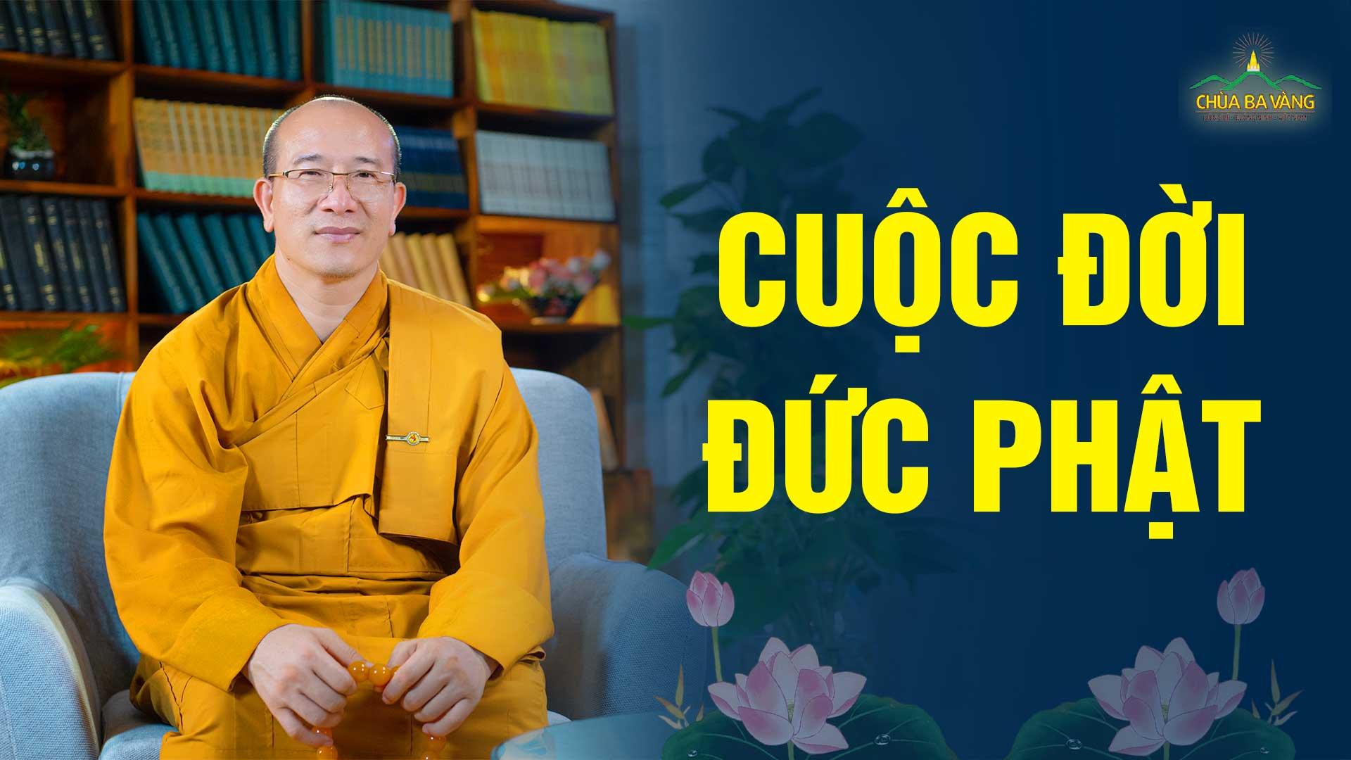 Cuộc đời đức Phật và 4 chân lí