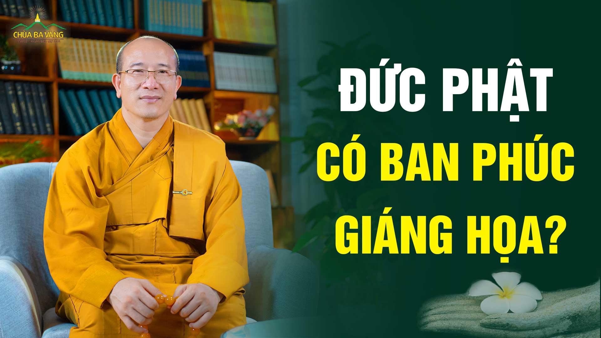 Đức Phật có ban phước hay giáng họa cho ai không?