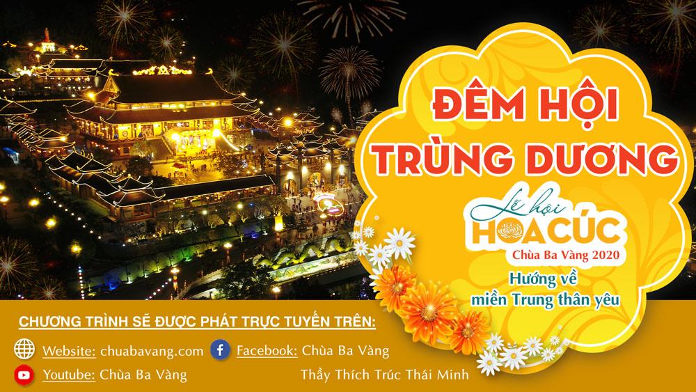 [TRỰC TIẾP] Đêm hội Trùng Dương - Lễ hội Hoa Cúc chùa Ba Vàng 2020, ngày 09/9 Canh Tý