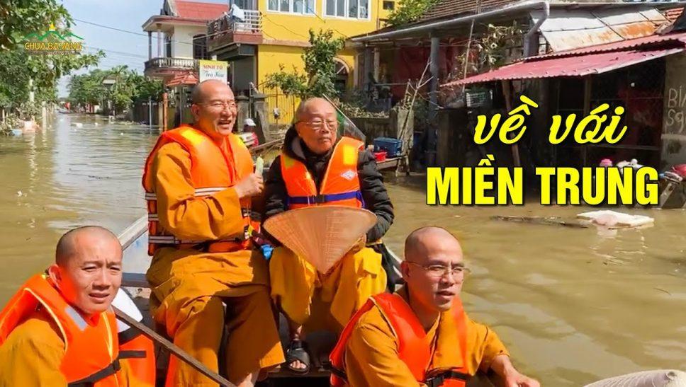 Hành trình từ thiện về miền Trung của Thầy Thích Trúc Thái Minh và chư Tăng chùa Ba Vàng